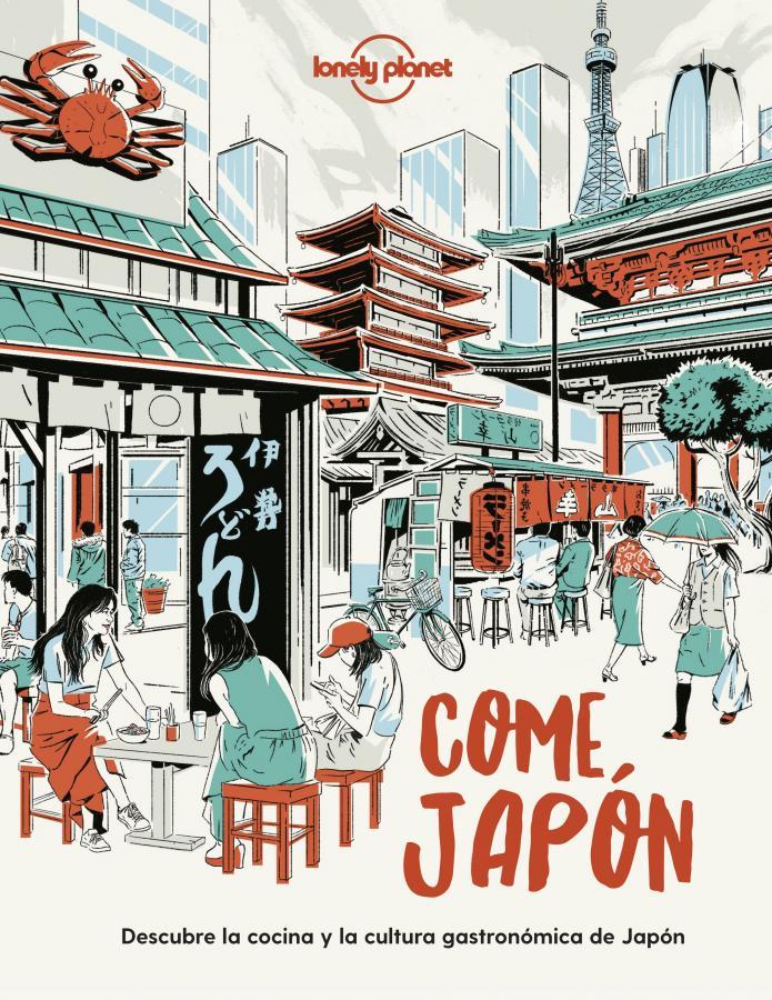 Lonely Planet, presenta Come Japón